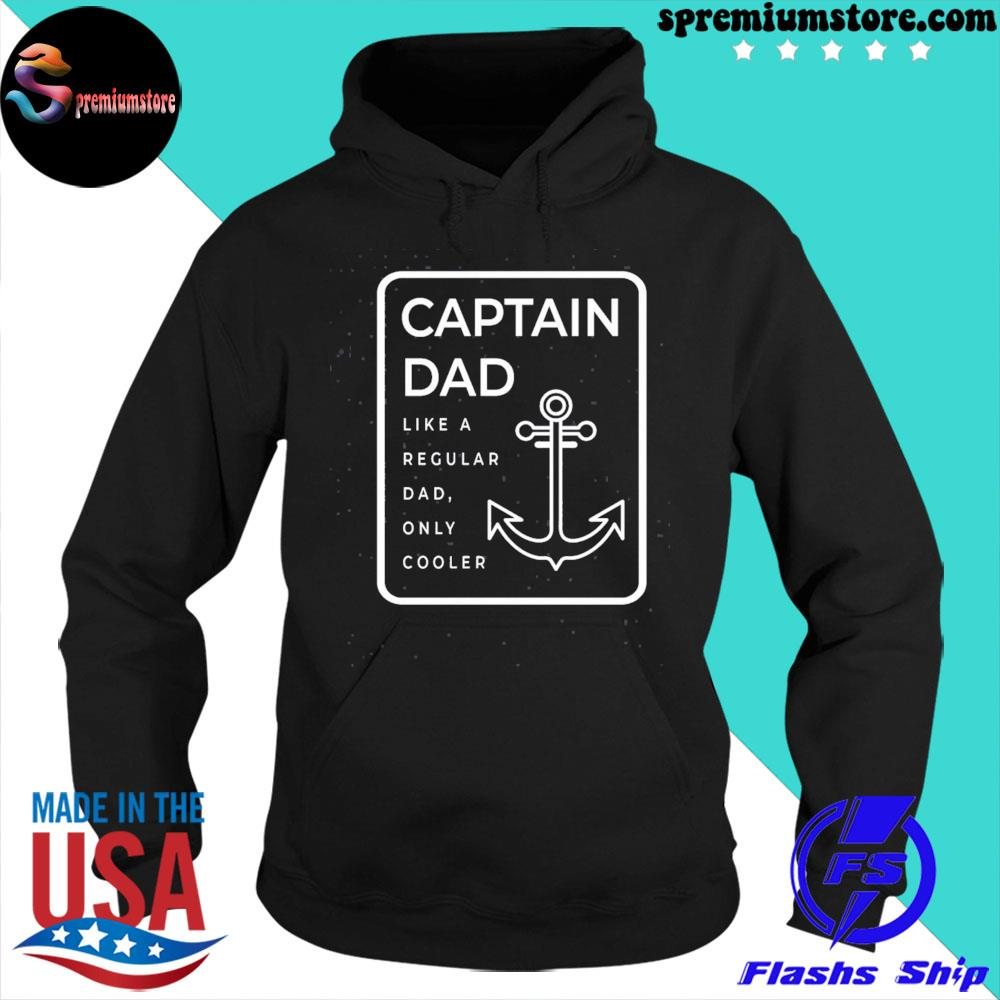 Official captain dad like a regular dad only cooler s hoodie-black