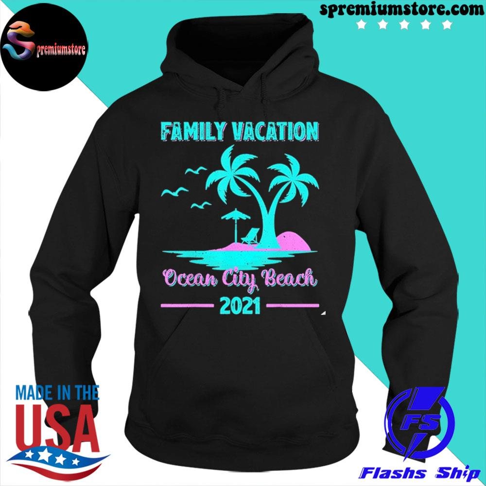 Official family vacation 2021 maryland ocean city beach s hoodie-black