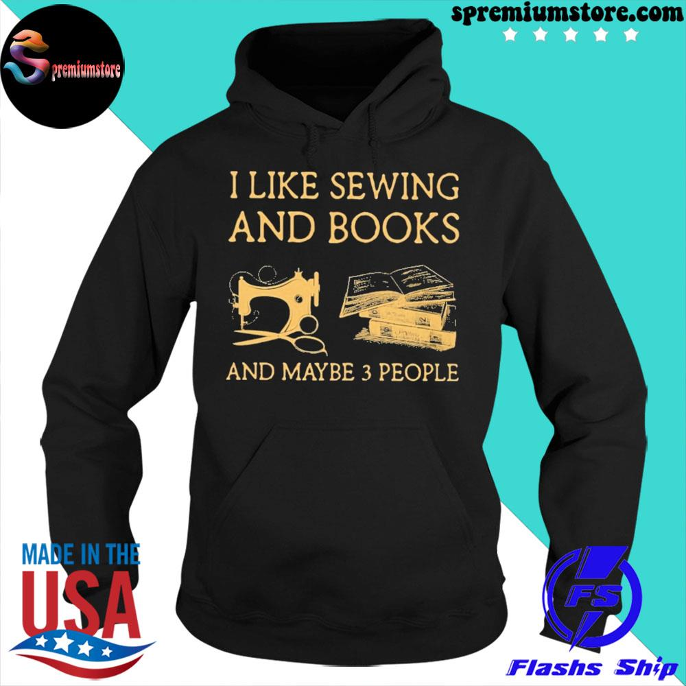 Official i like sewing and books and maybe 3 people s hoodie-black