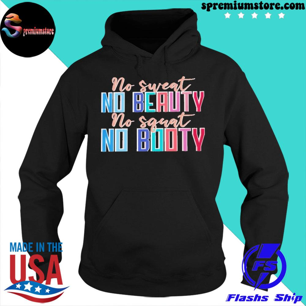 Official no sweat no beauty no squat no booty s hoodie-black