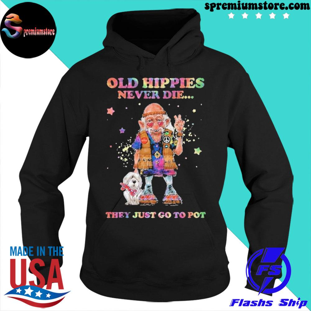 Official old hippie never die they just go to pot s hoodie-black