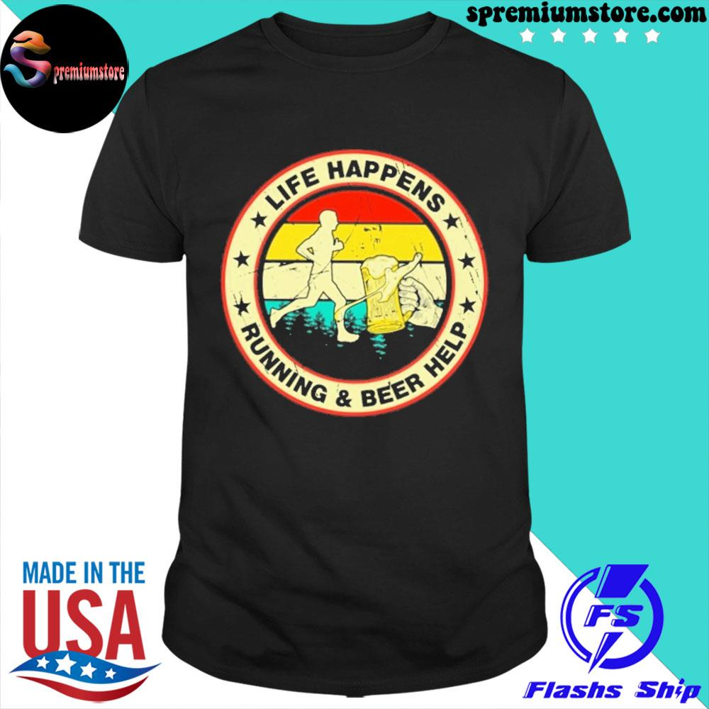 Official running life happens running and beer help shirt