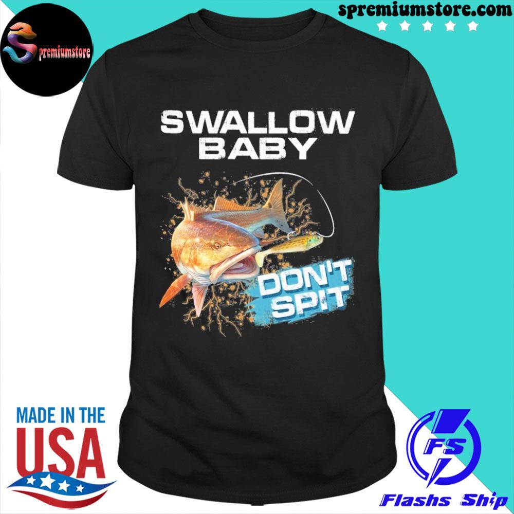 Reddrum swallow baby don't spit shirt
